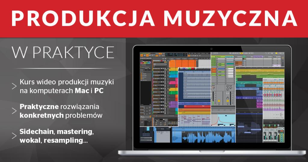 Produkcja muzyczna w praktyce